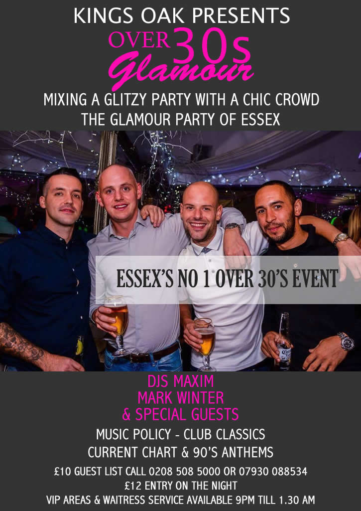Over 30's Glamour Party Night At the Kings Oak