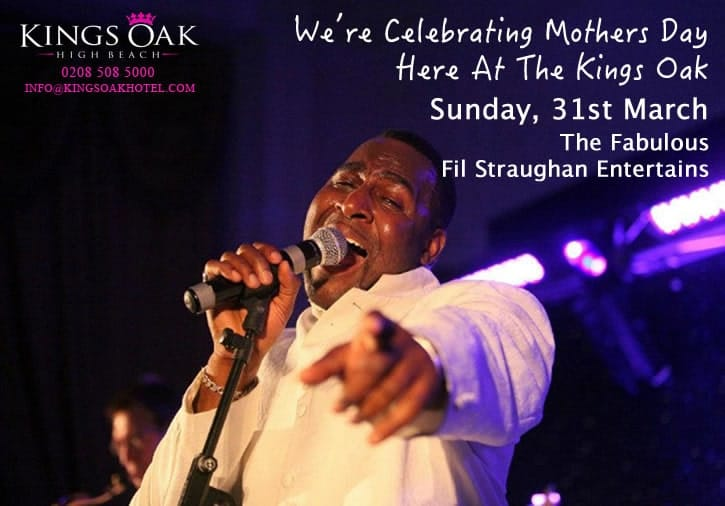 Mothers Day 2019 With Fil Straughan At The Kings Oak Hotel