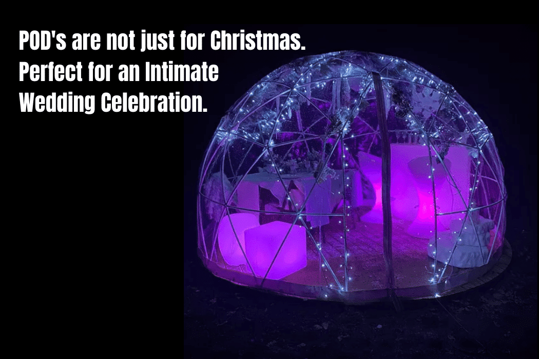 Dining PODS are not just for Christmas